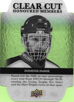 Dominik Hasek Clear Cut Honored Members #HOF-62